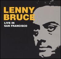 Live: San Francisco 1966 - Lenny Bruce