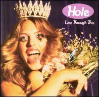 Live Through This [Bonus CD] - Hole