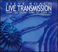 Live Transmission: From the Drone Zone at Soma FM - Steve Roach