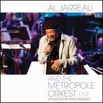 Live - Al Jarreau/the Metropole Orkest