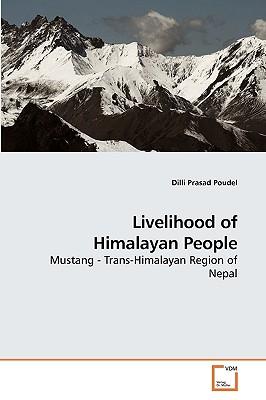 Livelihood of Himalayan People - Poudel, DILLI Prasad