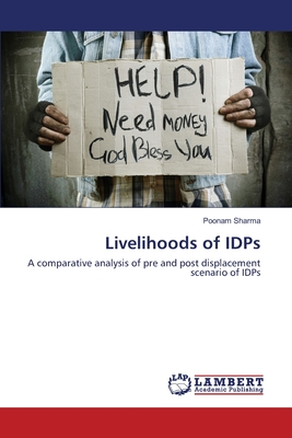 Livelihoods of Idps - Sharma, Poonam, Dr.