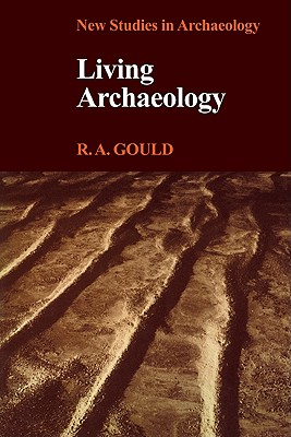 Living Archaeology - Gould