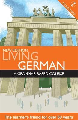 Living German: A Grammar-Based Course - Buckley, Rw