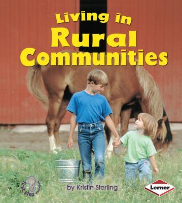 Living in Rural Communities - Sterling, Kristin