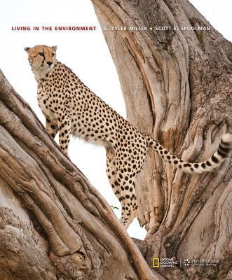Living in the Environment - Miller, G Tyler, and Spoolman, Scott