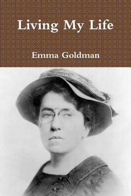 Living My Life - Goldman, Emma