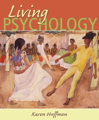 Living Psychology - Huffman, Karen