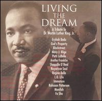 Living the Dream: A Tribute to Martin Luther King Jr. - Various Artists