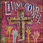 Living the Gospel: Gospel Legends