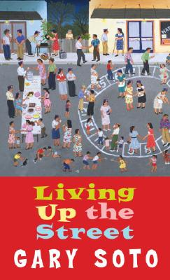 Living Up the Street - Soto, Gary