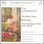 Liza Lehmann: The Daisy Chain; Bird Songs; Four Cautionary Tales and a Moral