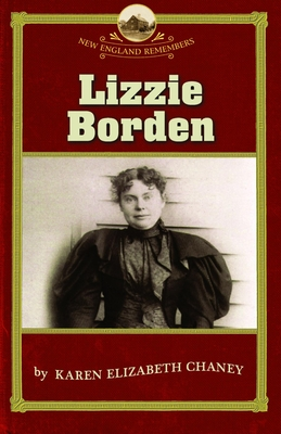 Lizzie Borden - Chaney, Karen, and Allison, Robert (Editor)