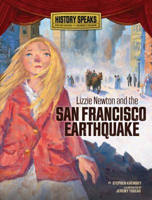 Lizzie Newton and the San Francisco Earthquake - Krensky, Stephen, Dr.