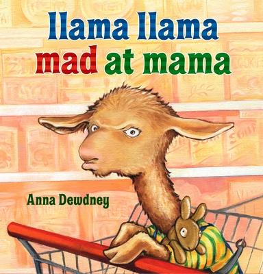 Llama Llama Mad at Mama -
