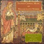 Lloyd Webber: Sacred Choral Music