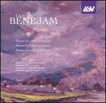 Llu�s Benejam: Sonata for Violin and Piano; Sonata for Viola and Piano; Sonata for Cello and Piano