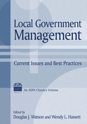 Local Government Management - Watson, Douglas J (Editor)