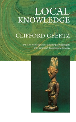 Local Knowledge - Geertz, Clifford
