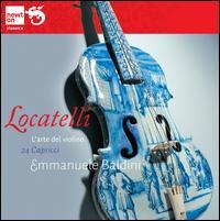 Locatelli: 24 Capricci (L'Arte del Violino) - Emmanuele Baldini (violin)