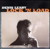 Lock 'N Load - Denis Leary