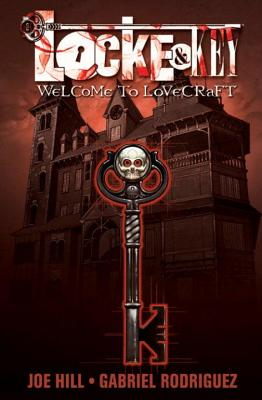 Locke & Key, Vol. 1: Welcome to Lovecraft - Hill, Joe, and Crais, Robert (Introduction by)