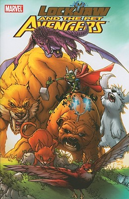 Lockjaw and the Pet Avengers - Eliopoulos, Chris