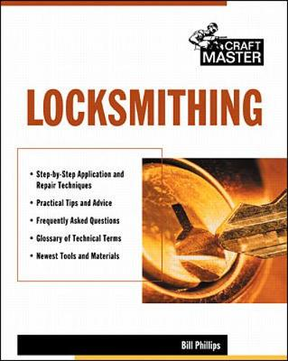 Locksmithing - Phillips, Bill (Introduction by)