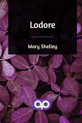 Lodore - Shelley, Mary