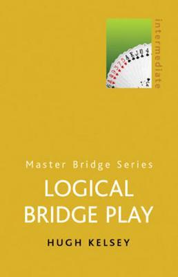 Logical Bridge Play - Kelsey, Hugh