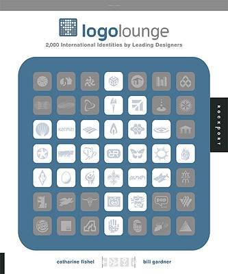 LOGO Lounge: 2,000 International Identities by Leading Designers - Gardner, Bill, and Fishel, Cathy