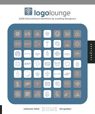 LOGO Lounge: 2,000 International Identities by Leading Designers - Gardner, Bill, and Fishel, Cathy