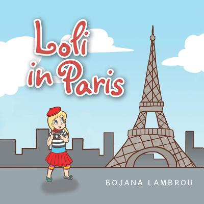 Loli in Paris - Lambrou, Bojana