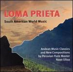 Loma Prieta: South American World Music