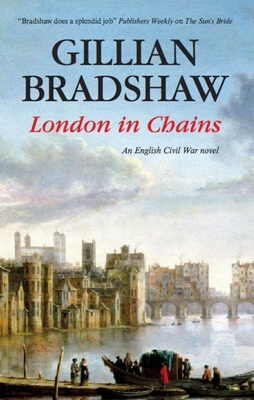 London in Chains - Bradshaw, Gillian