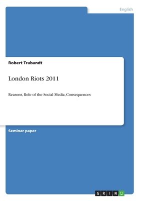 London Riots 2011 - Trabandt, Robert