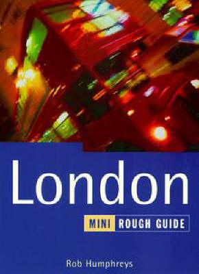 London : the mini rough guide. - Humphreys, Rob