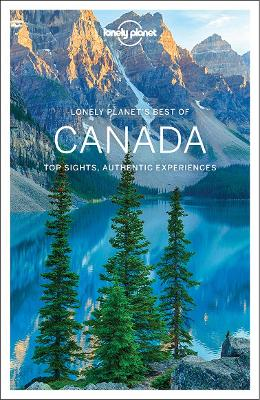 Lonely Planet Best of Canada - Lonely Planet