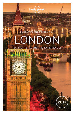Lonely Planet Best of London 2017 - Lonely Planet, and Filou, Emilie, and Dragicevich, Peter