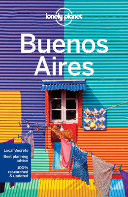Lonely Planet Buenos Aires - Lonely Planet, and Albiston, Isabel