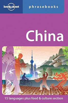 Lonely Planet China Phrasebook - Lonely Planet, and Cannings, Michael