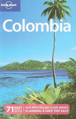 Lonely Planet Colombia - Porup, Jens, and Raub, Kevin, and Reid, Robert, Ph.D.