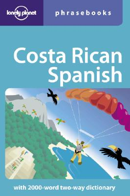 Lonely Planet Costa Rican Spanish Phrasebook - Kohnstamm, Thomas