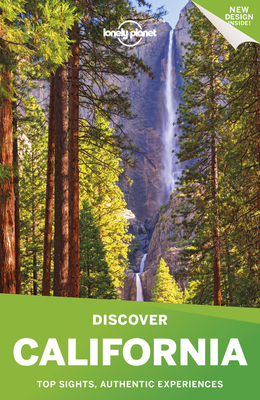 Lonely Planet Discover California - Lonely Planet, and Cavalieri, Nate, and Atkinson, Brett