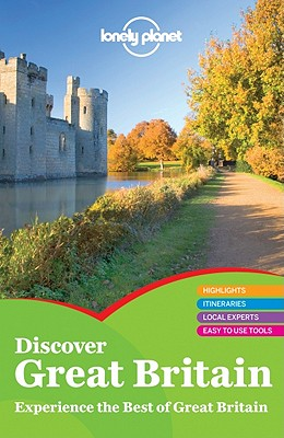 Lonely Planet Discover Great Britain - Else, David, and Atkinson, David, and Berry, Oliver