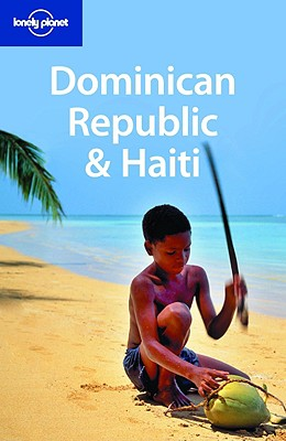 Lonely Planet Dominican Republic & Haiti - Clammer, Paul, and Grosberg, Michael, and Porup, Jens