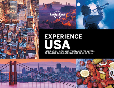 Lonely Planet Experience USA 1 - Andrew, Mark, and Balfour, Amy C, and Baxter, Sarah