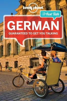 Lonely Planet Fast Talk German - Lonely Planet, and Muehl, Gunter, and Jordan, Birgit
