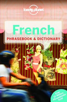 Lonely Planet French Phrasebook & Dictionary - Lonely Planet