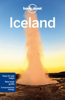 Lonely Planet Iceland - Lonely Planet, and Presser, Brandon, and Bain, Carolyn